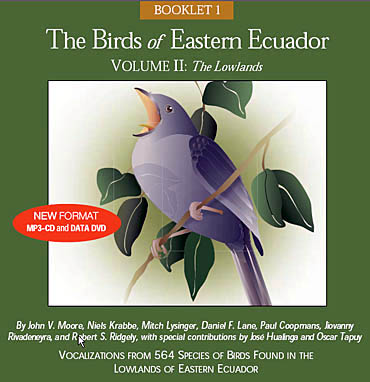 The Birds of Eastern Ecuador, Volume II: The Lowlands